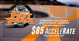 Cowley College $70 AcceleRate FastTrack tuition rate for Oklahoma high school students
